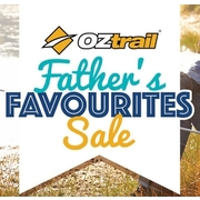 OZtrail Father's Favourites Sale